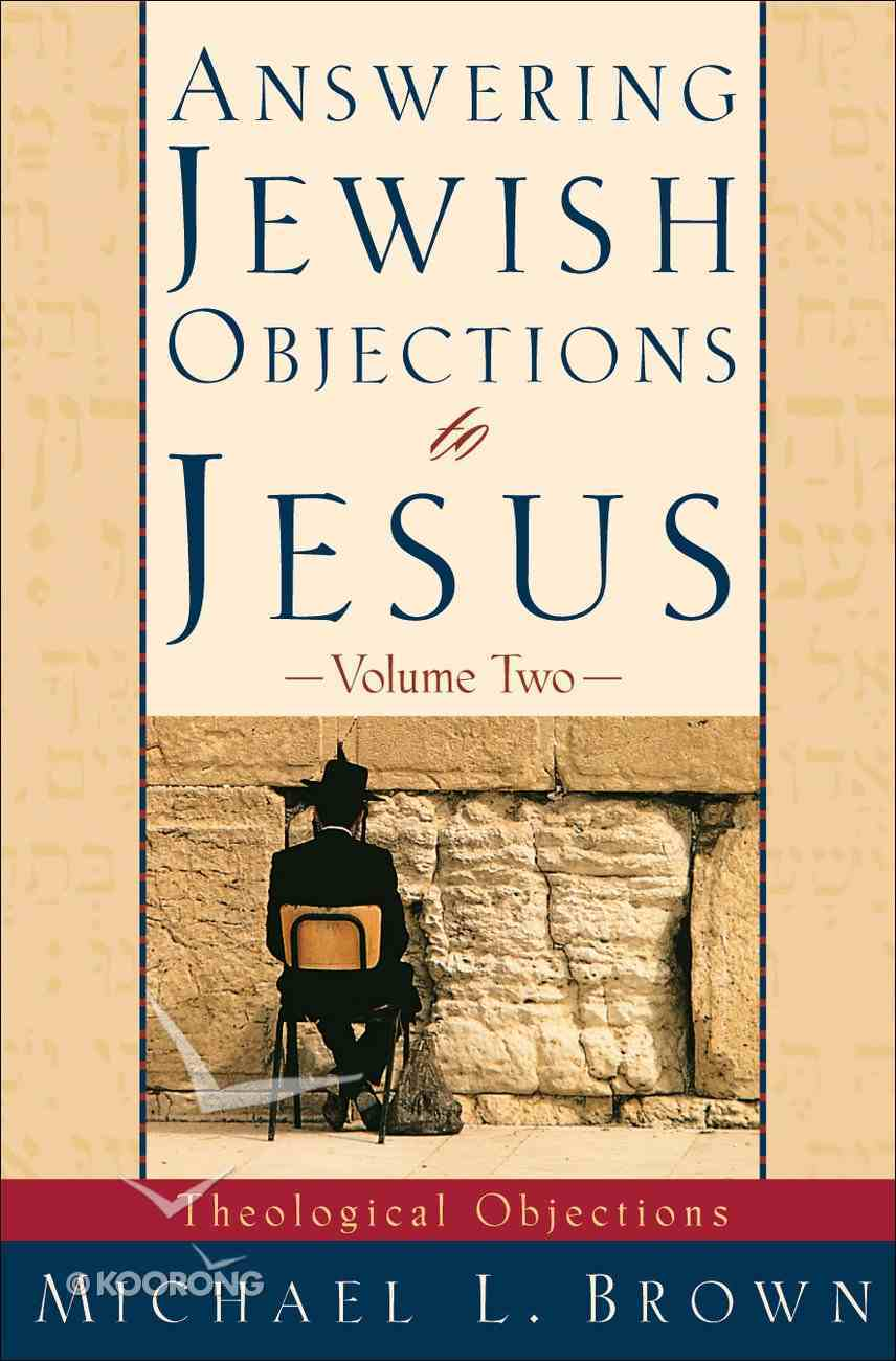 Answering Jewish Objections to Jesus (Vol 2) eBook