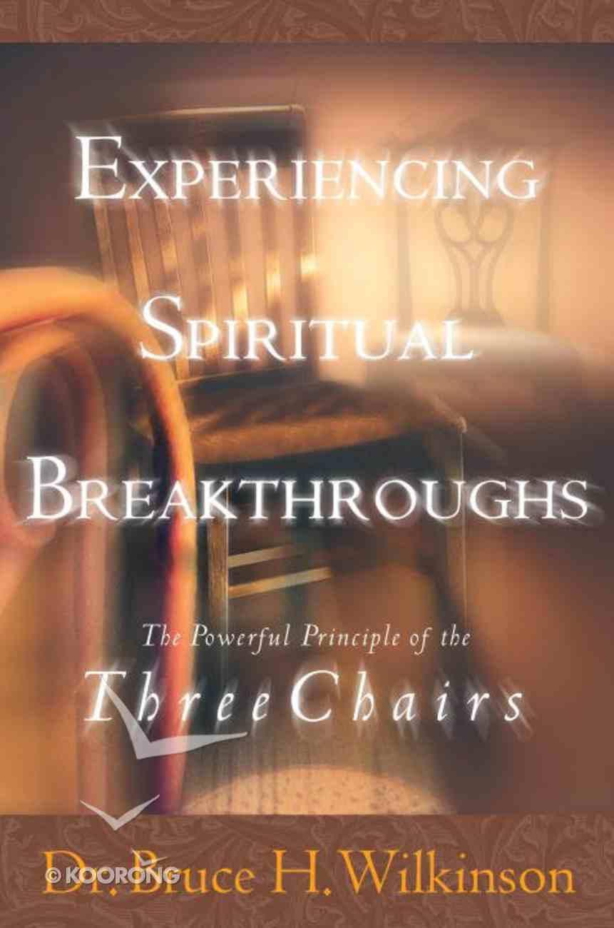 Experiencing Spiritual Breakthroughs eBook