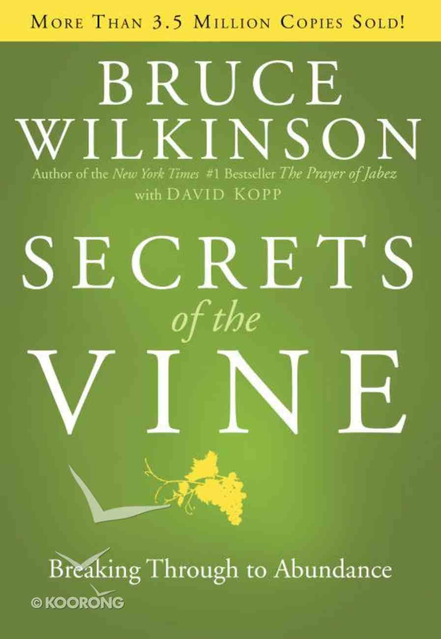 Secrets of the Vine (#02 in Breakthrough Series) eBook