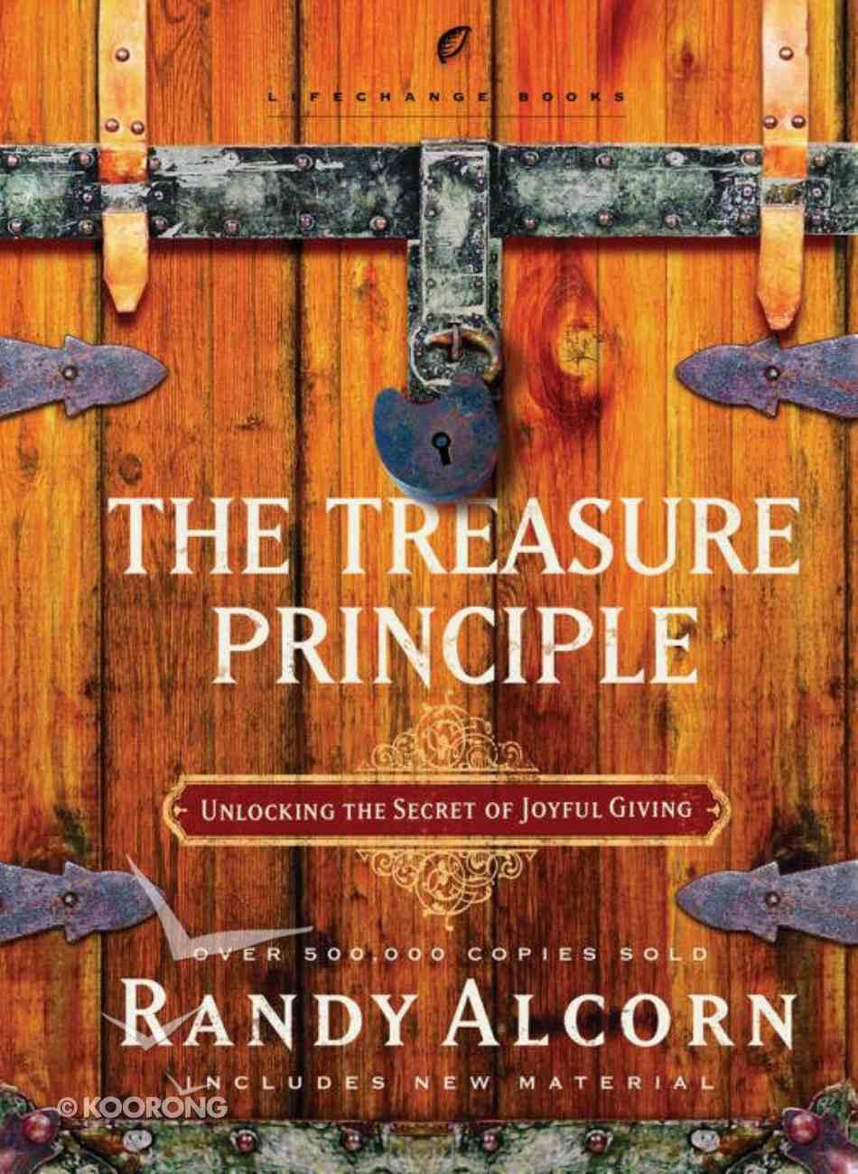 The Treasure Principle (Lifechange Books Series) eBook