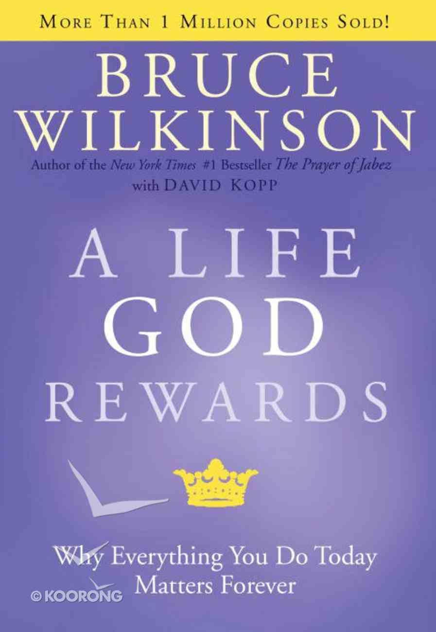 A Life God Rewards (#03 in Breakthrough Series) eBook