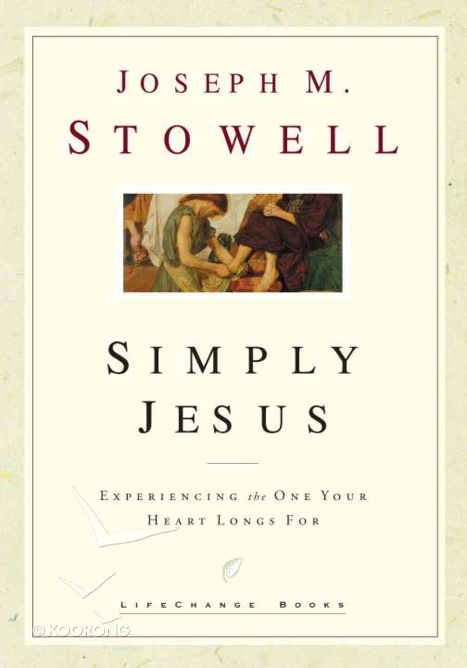 Simply Jesus (Lifechange Books Series) eBook