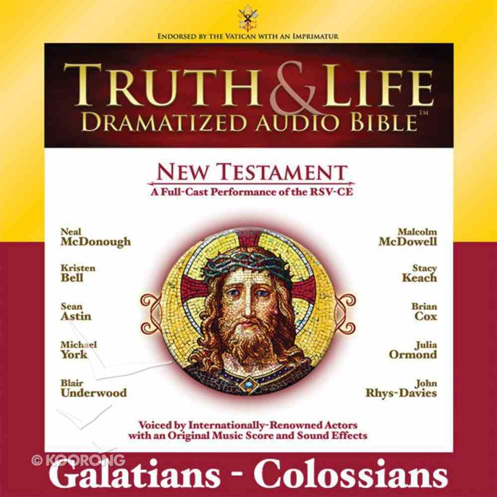 Truth and Life Dramatized Audio Bible New Testament: Galatians, Ephesians, Philippians, and Colossians eAudio Book