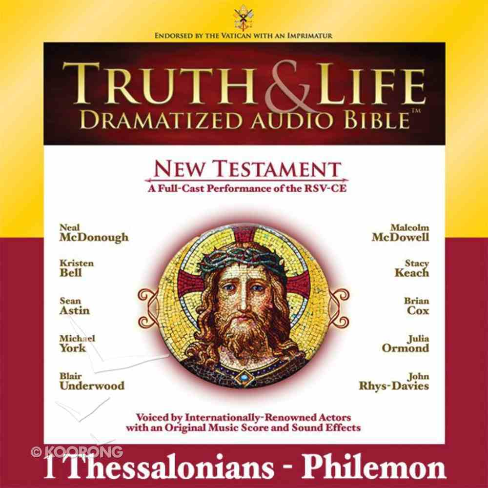 Truth and Life Dramatized Audio Bible New Testament: 1 and 2 Thessalonians, 1 and 2 Timothy, Titus, and Philemon eAudio Book