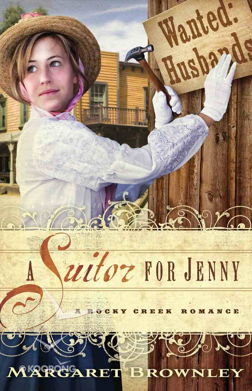 A Suitor For Jenny (A Rocky Creek Romance Series) eBook