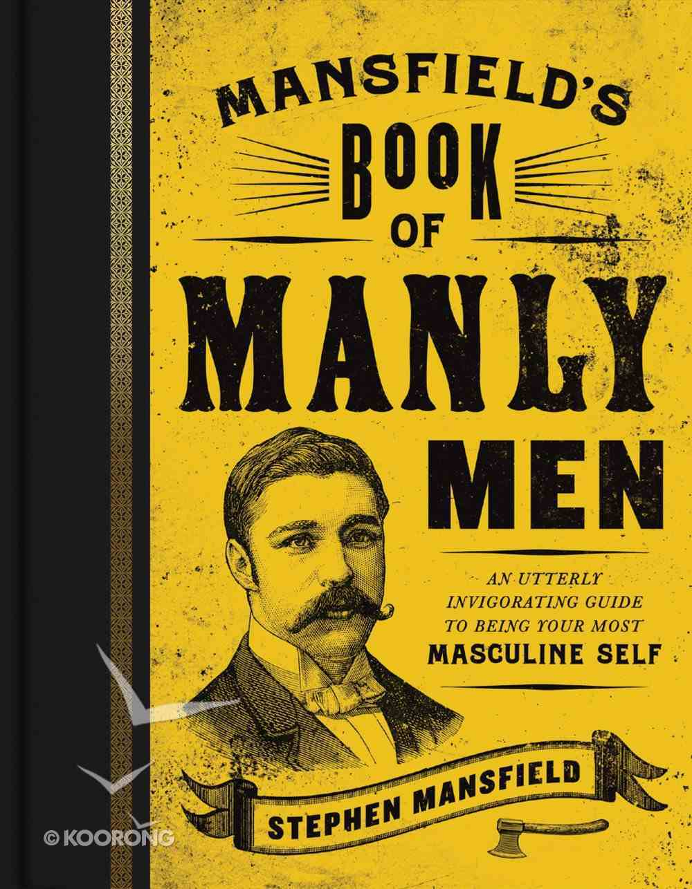 Mansfield's Book of Manly Men: An Utterly Invigorating Guide to Being Your Most Masculine Self eBook