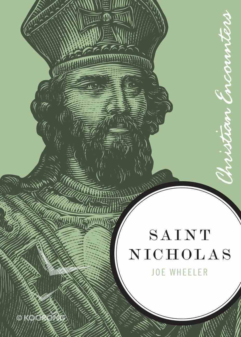 Saint Nicholas (Christian Encounters Series) eBook