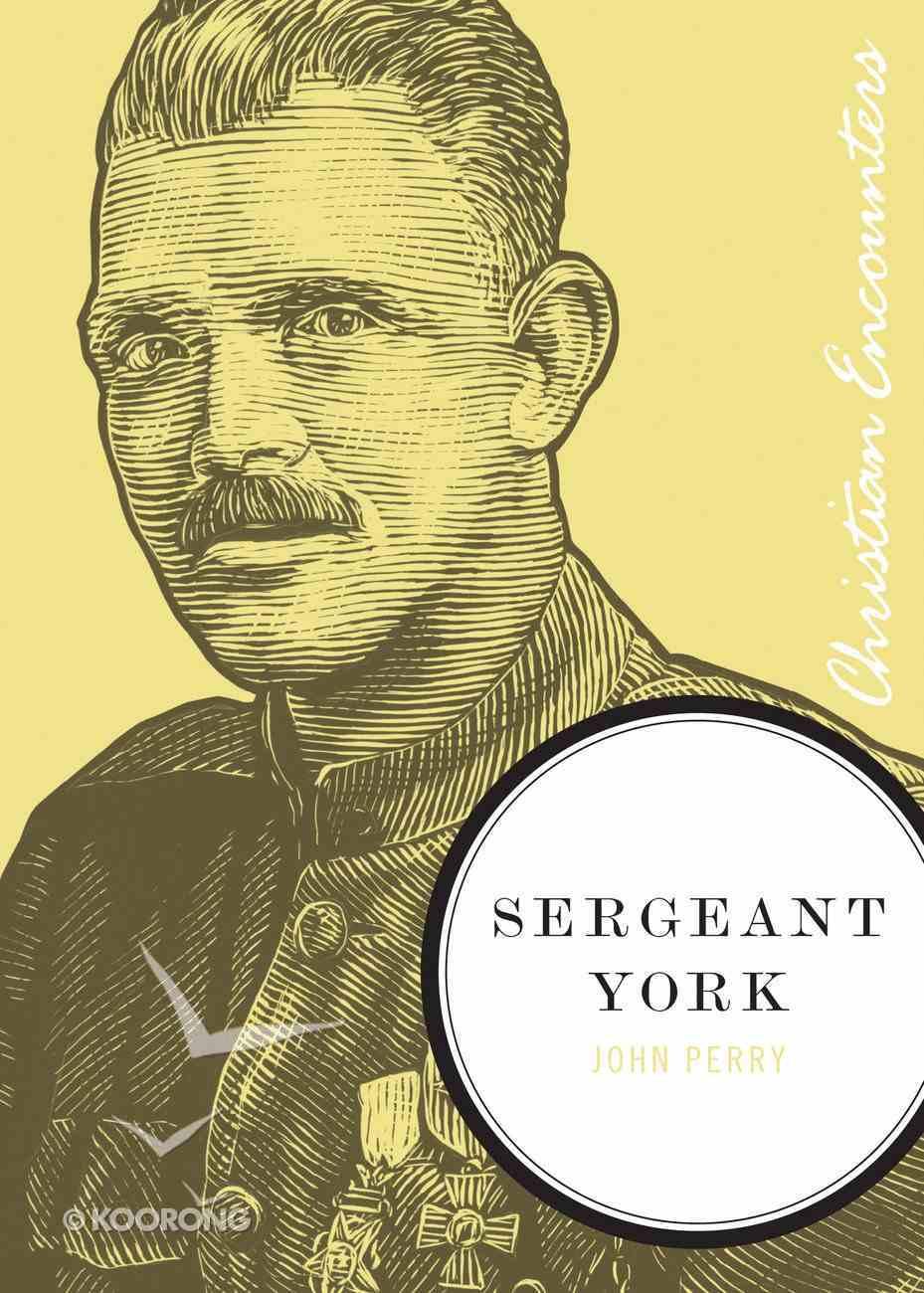 Sergeant York (Christian Encounters Series) eBook