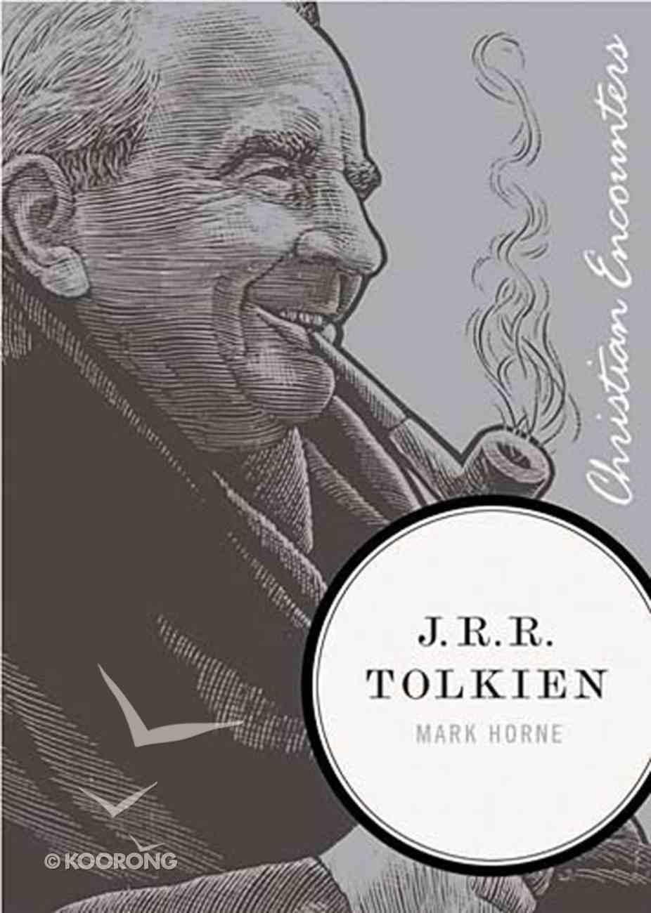 J.R.R Tolkien (Christian Encounters Series) eBook