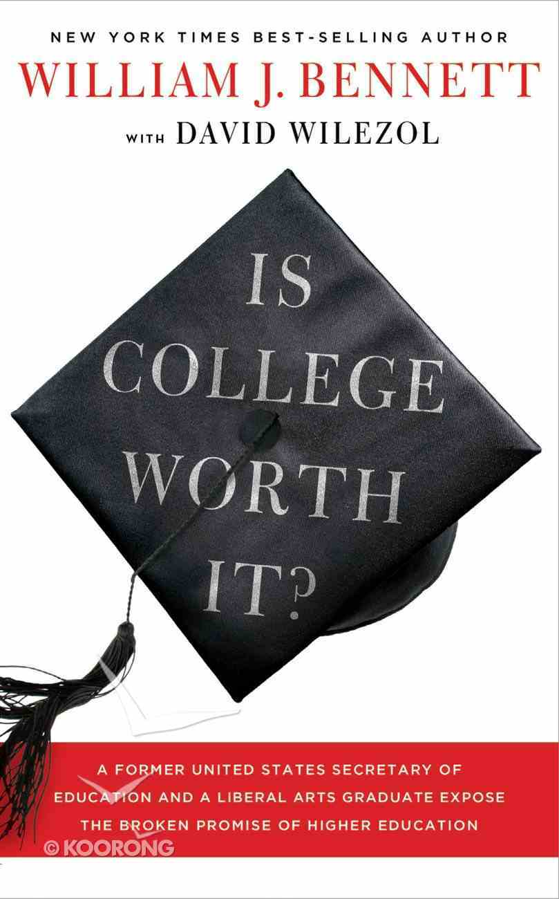 Is College Worth It? eBook