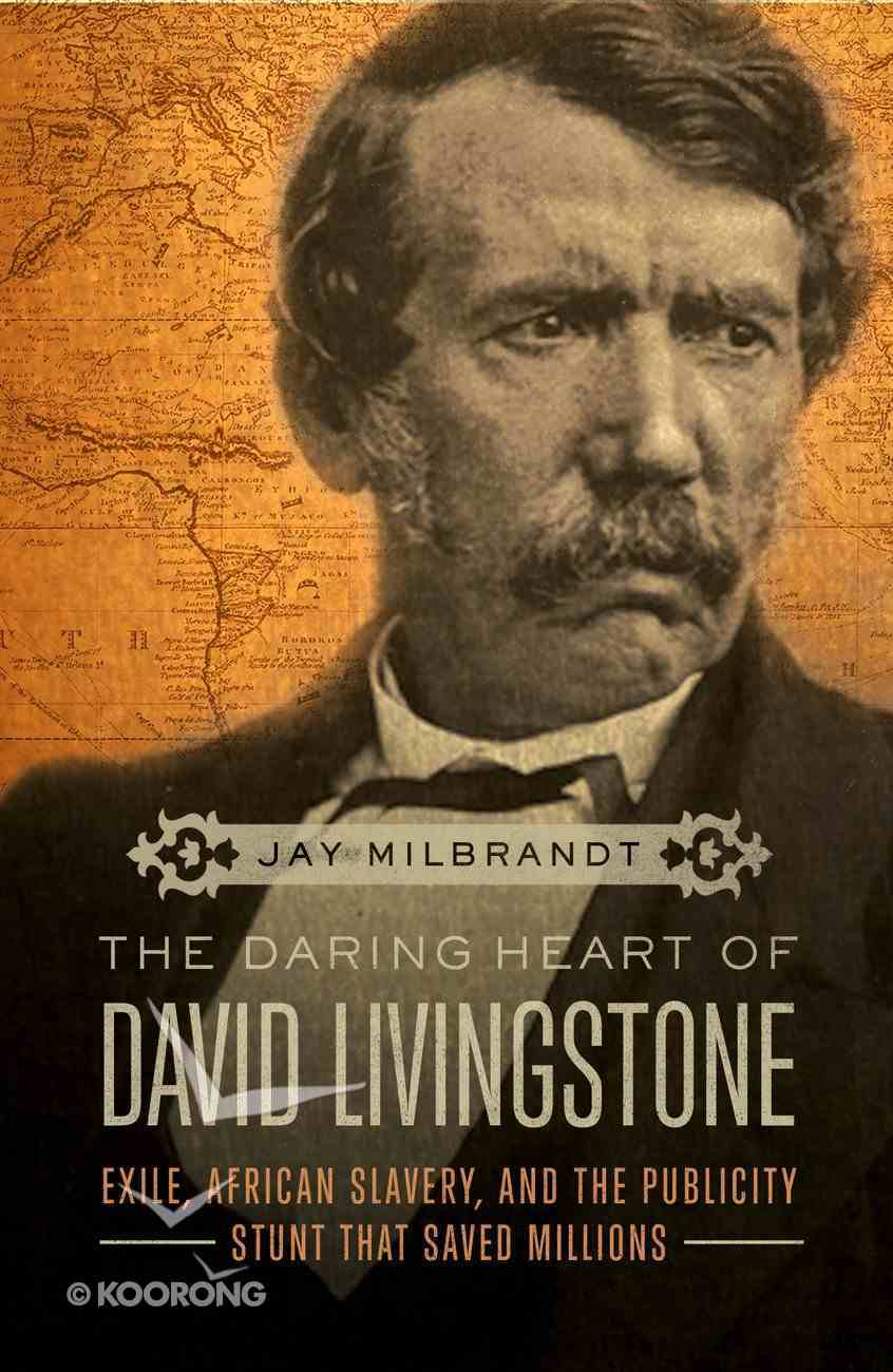 The Daring Heart of David Livingstone eBook