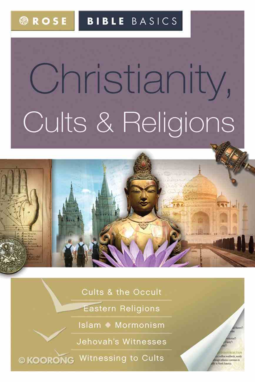 Christianity, Cults & Religions (Rose Bible Basics Series) eBook