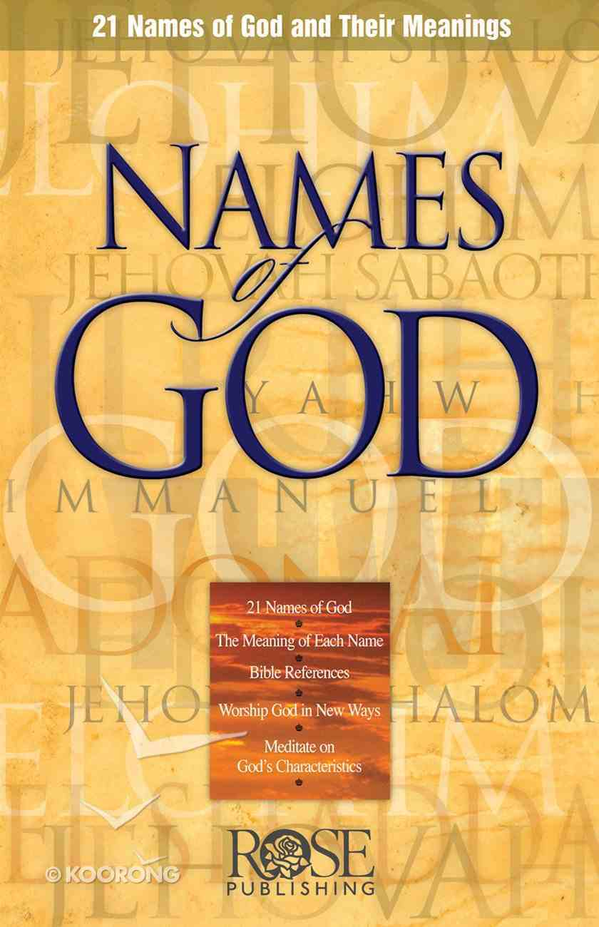 Names of God: 21 Names and Their Meaning (Rose Guide Series) eBook