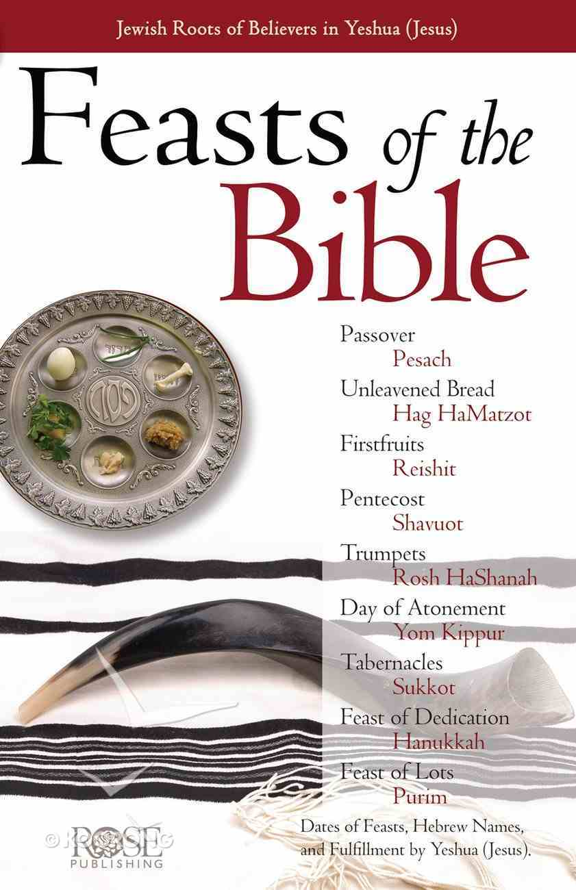 Feasts of the Bible (Rose Guide Series) eBook