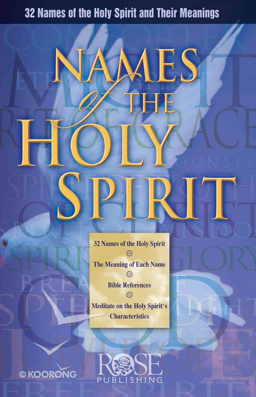 Names of the Holy Spirit (Rose Guide Series) eBook