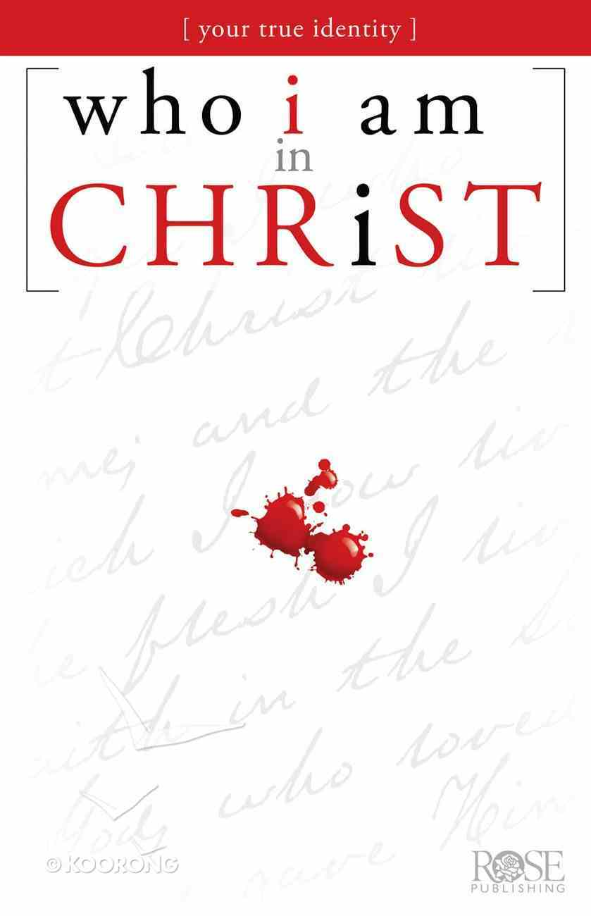 Who I Am in Christ (Rose Guide Series) eBook