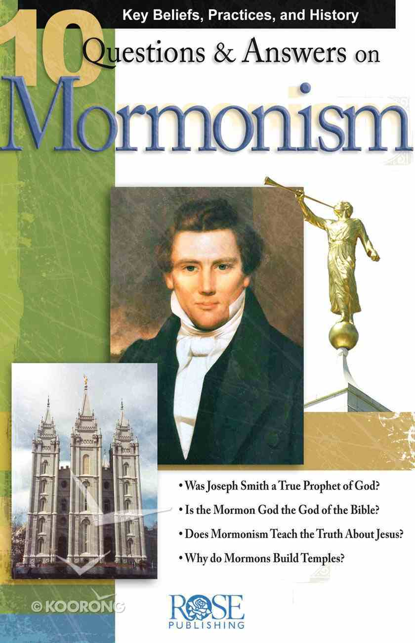10 Questions & Answers on Mormonism eBook