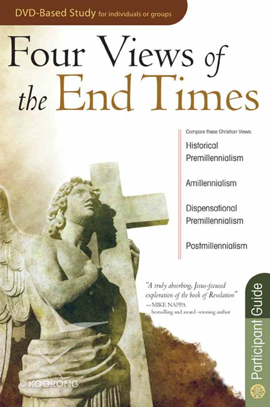 Four Views of the End Times (Participants Guide) eBook