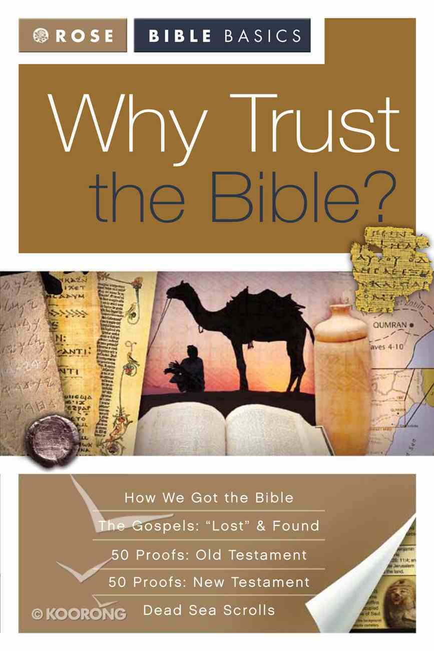 Why Trust the Bible? (Rose Bible Basics Series) eBook