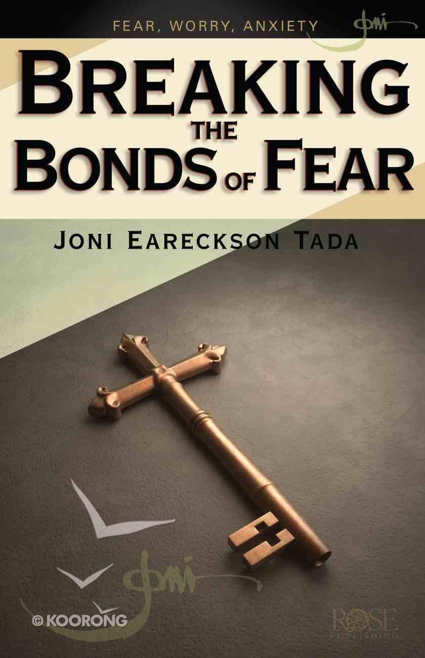 Breaking the Bonds of Fear eBook