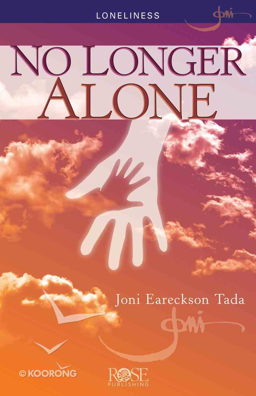 No Longer Alone: Loneliness (Rose Guide Series) eBook