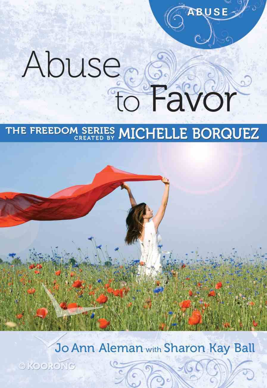 Abuse to Favor (Freedom Series) eBook