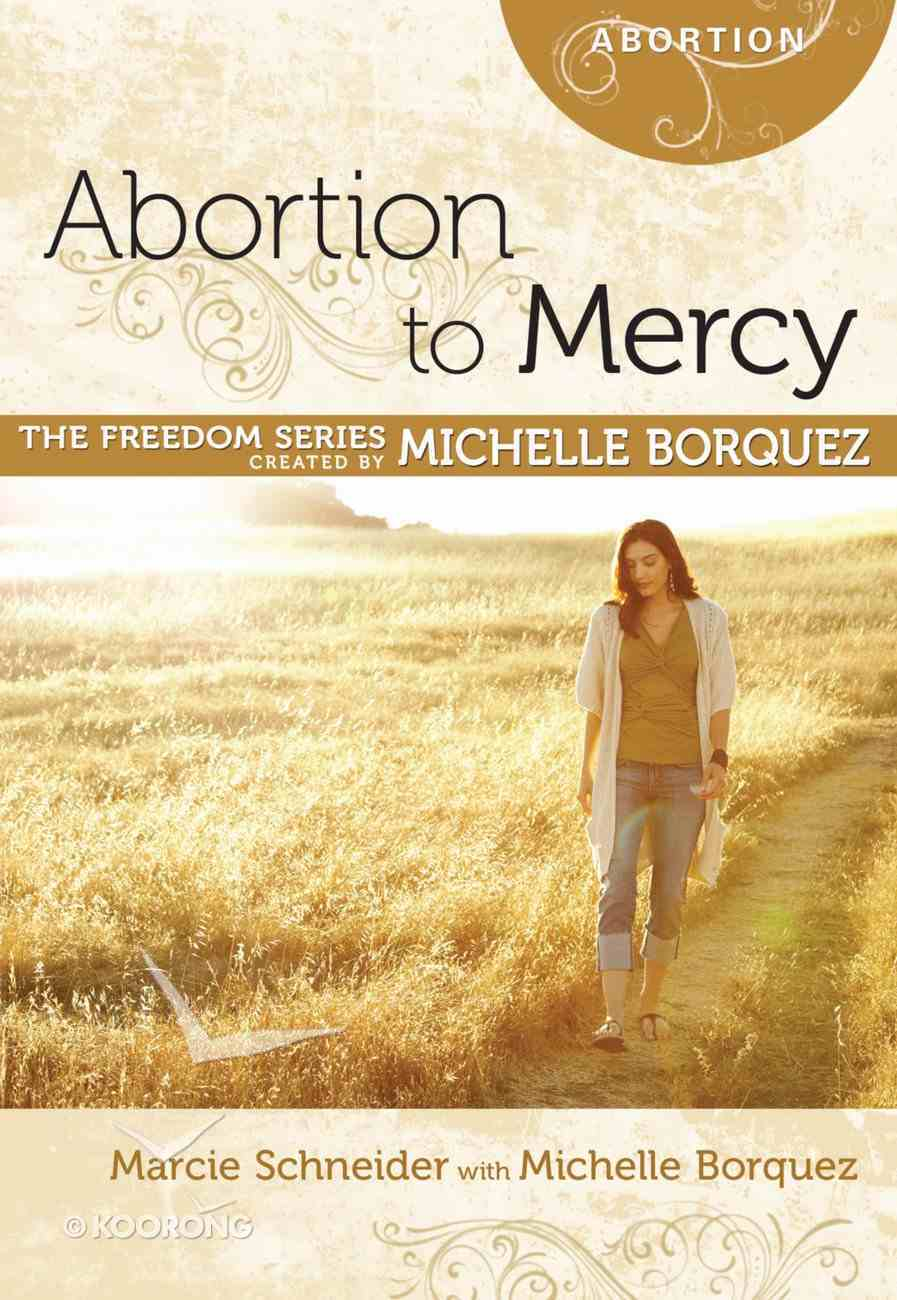Abortion to Mercy (Freedom Series) eBook
