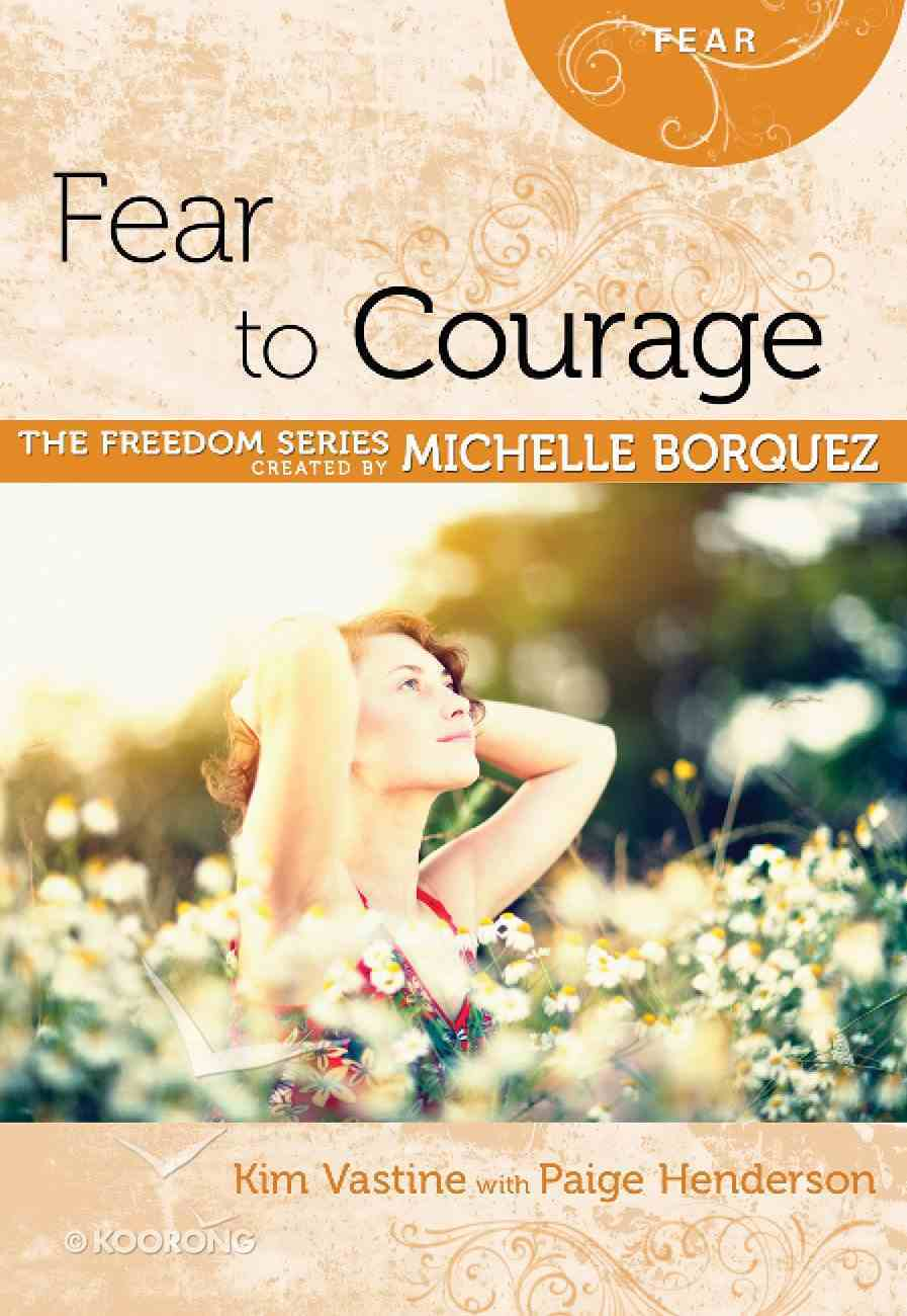 Fear to Courage (Freedom Series) eBook