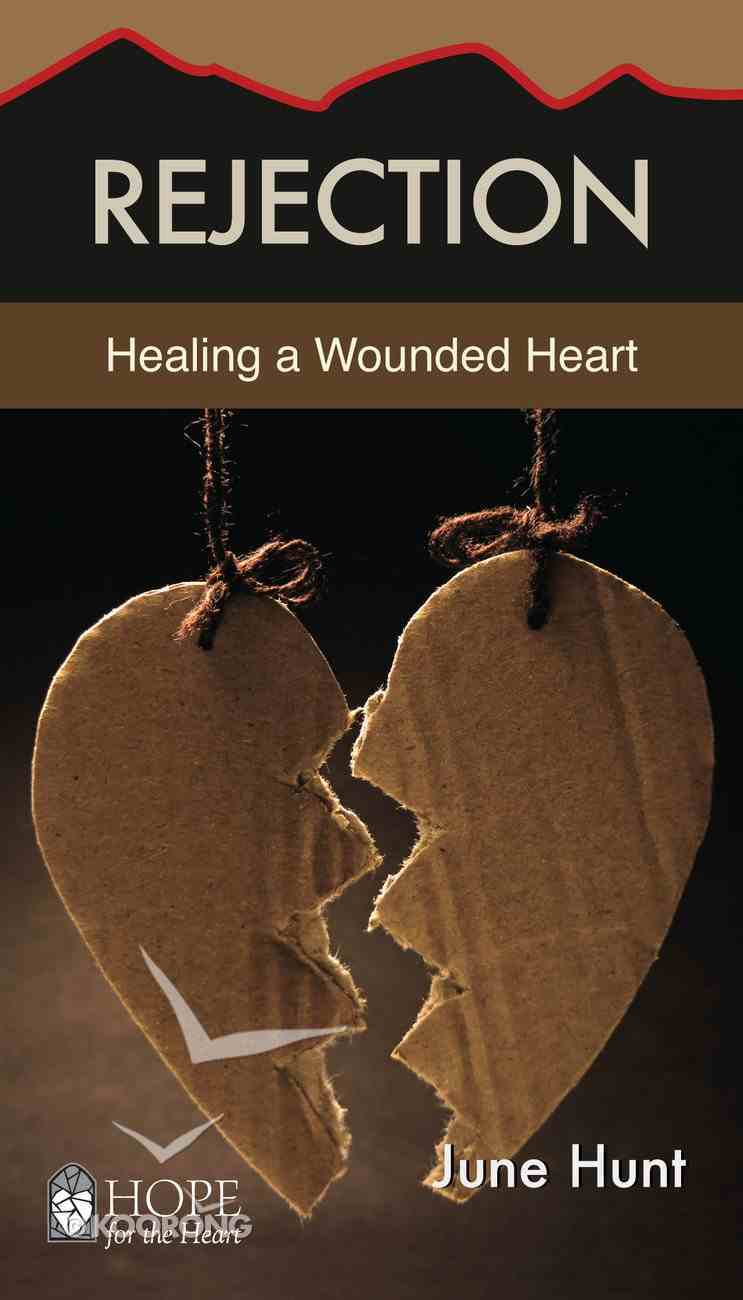 Rejection (Hope For The Heart Series) eBook