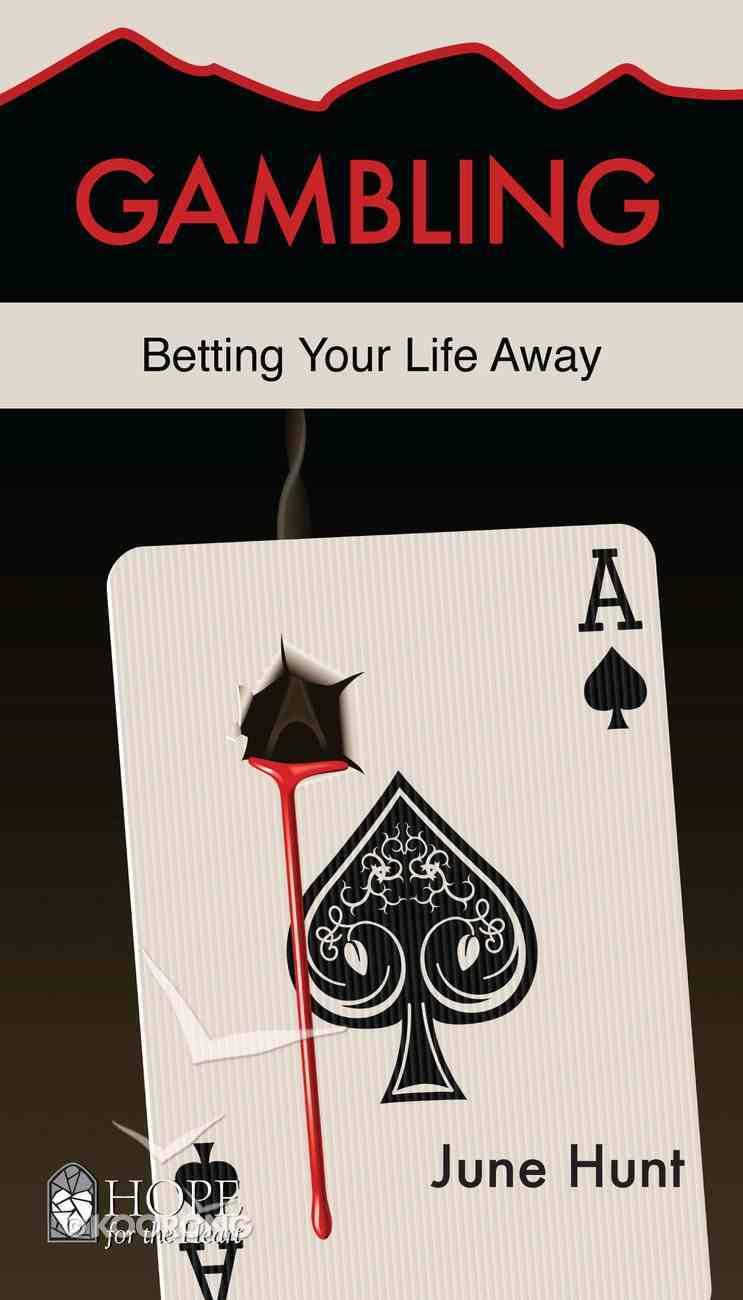 Gambling (Hope For The Heart Series) eBook
