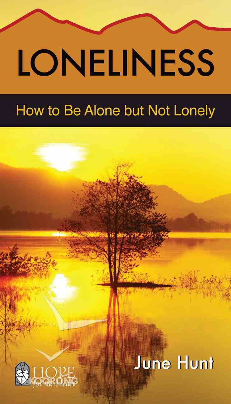 Loneliness (Hope For The Heart Series) eBook