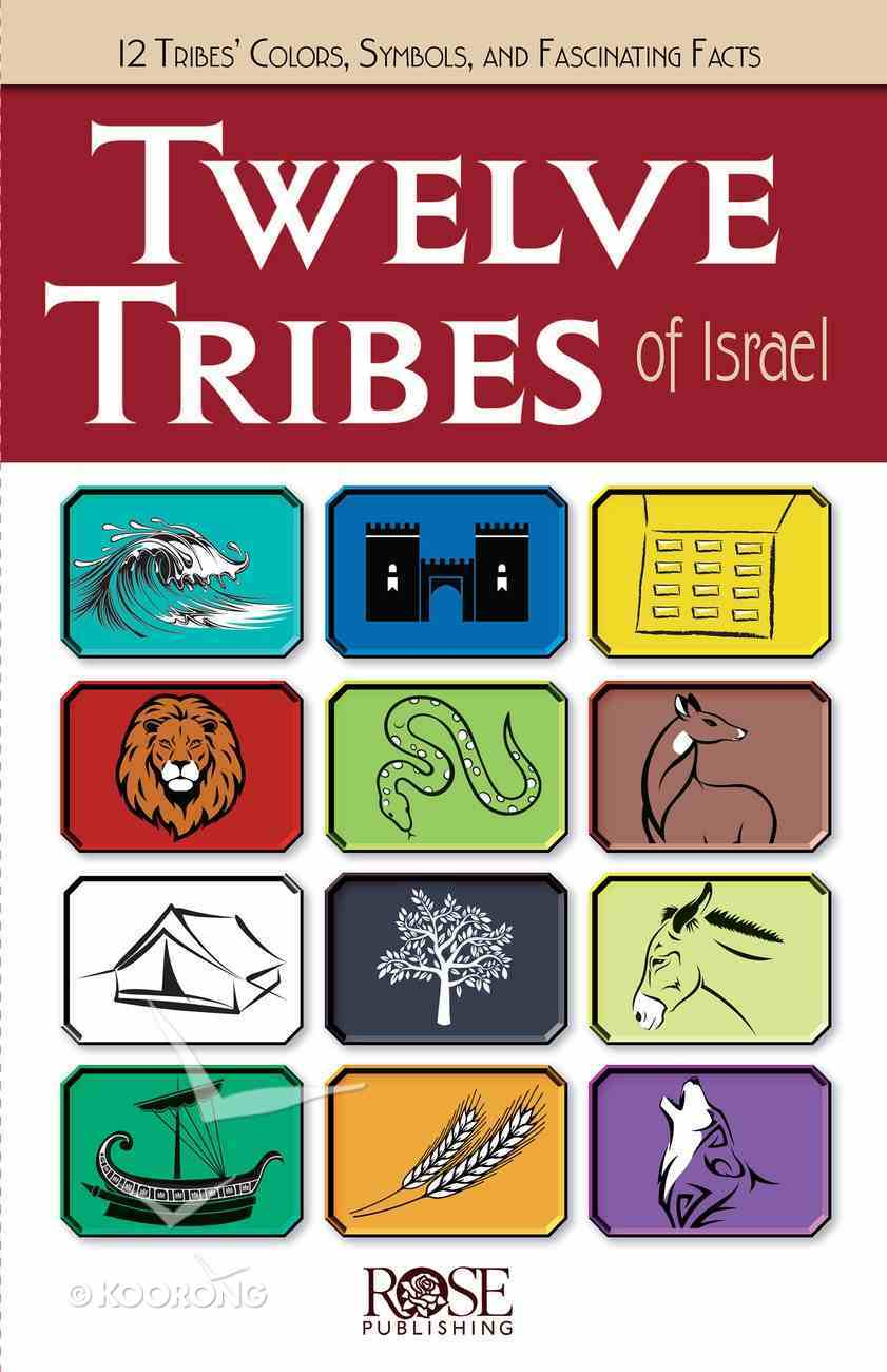 The Twelve Tribes of Israel (Rose Guide Series) eBook
