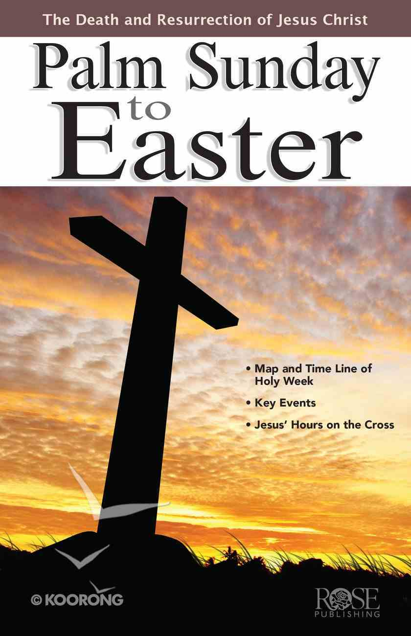 Palm Sunday to Easter (Rose Guide Series) eBook