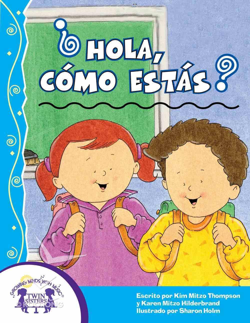 Hola, Como Estas? (Hello, How Are You?) eBook