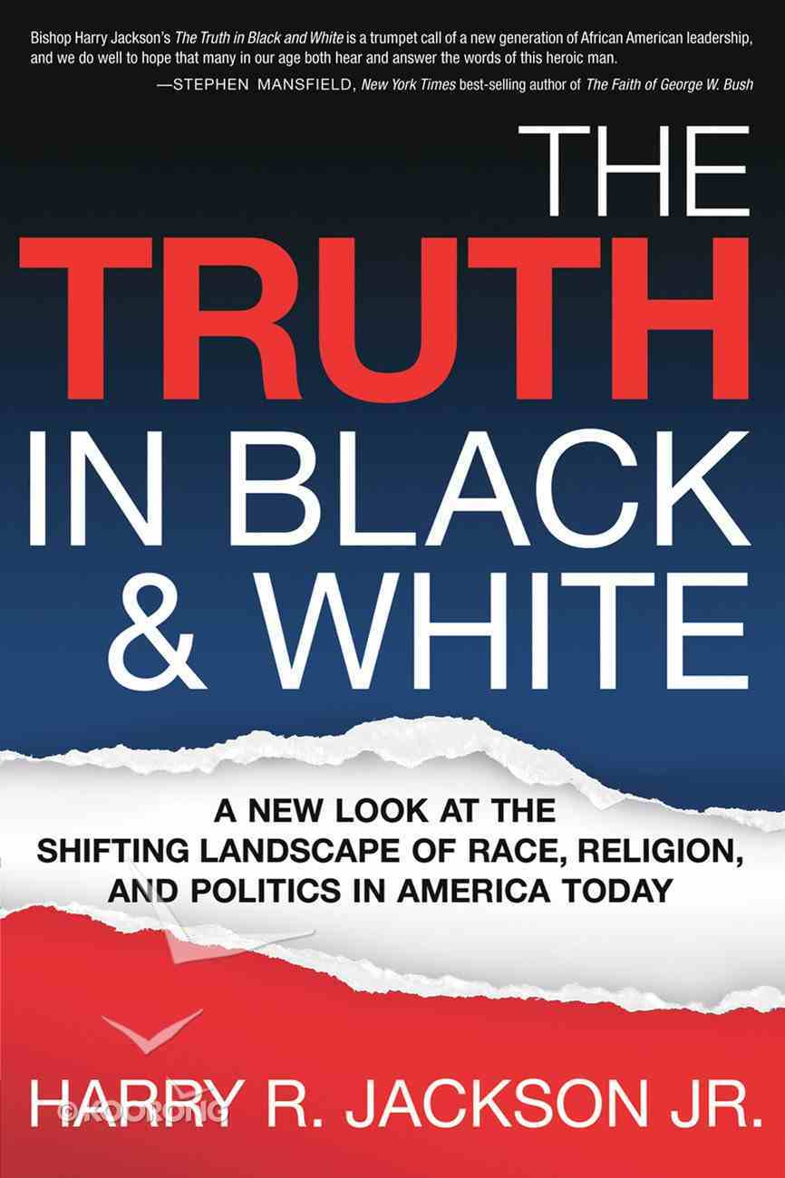 The Truth in Black and White eBook