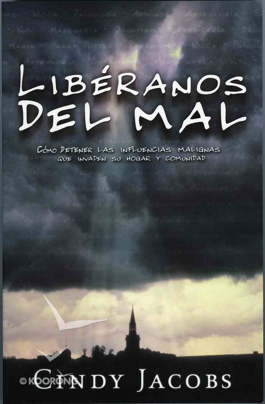 Liberanos Del Mal (Spanish) (Spa) (Deliver Us From Evil) eBook