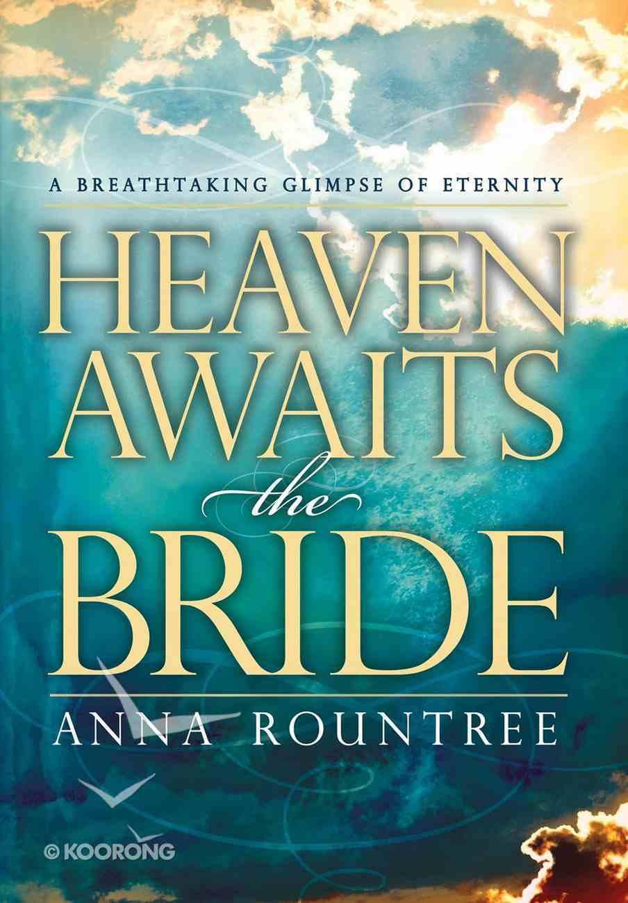 Heaven Awaits the Bride eBook