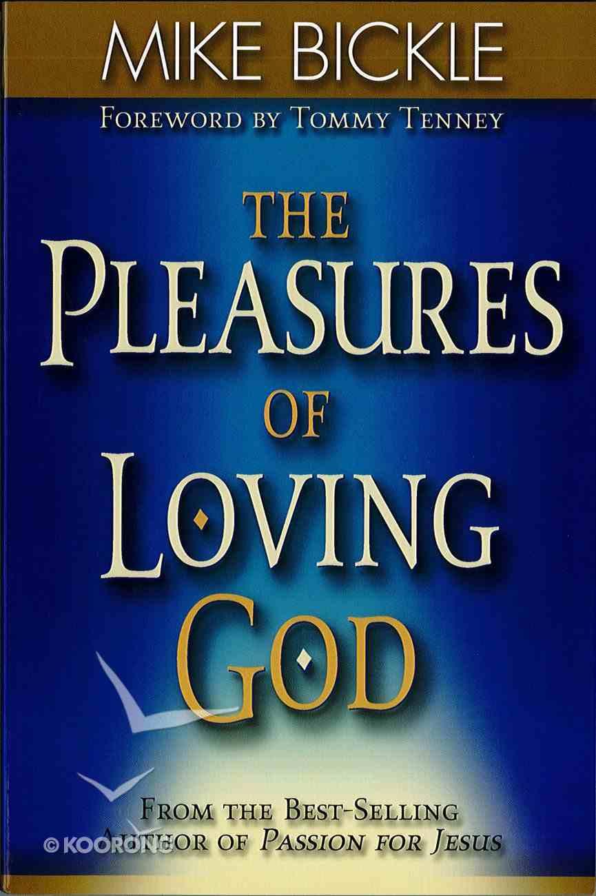 The Pleasure of Loving God eBook
