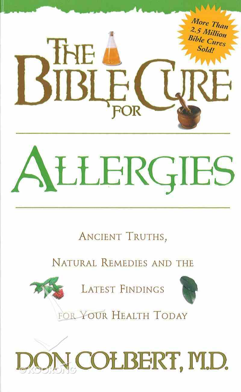 The Bible Cure For Allergies eBook