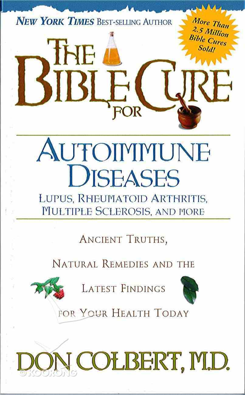The Bible Cure For Autoimmune Diseases eBook