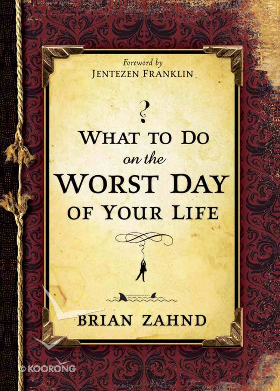 What to Do on the Worst Day of Your Life eBook