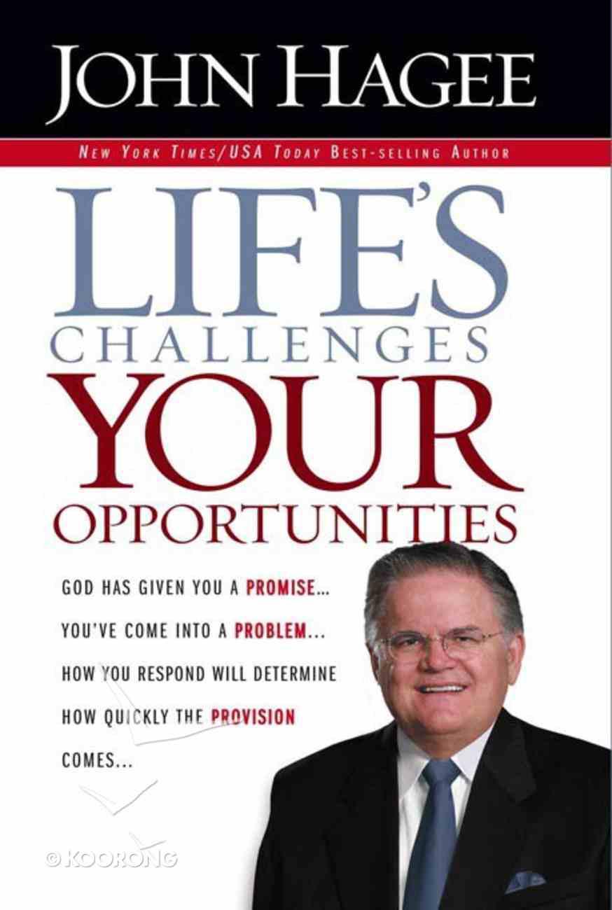 Life's Challenges, Your Opportunities eBook