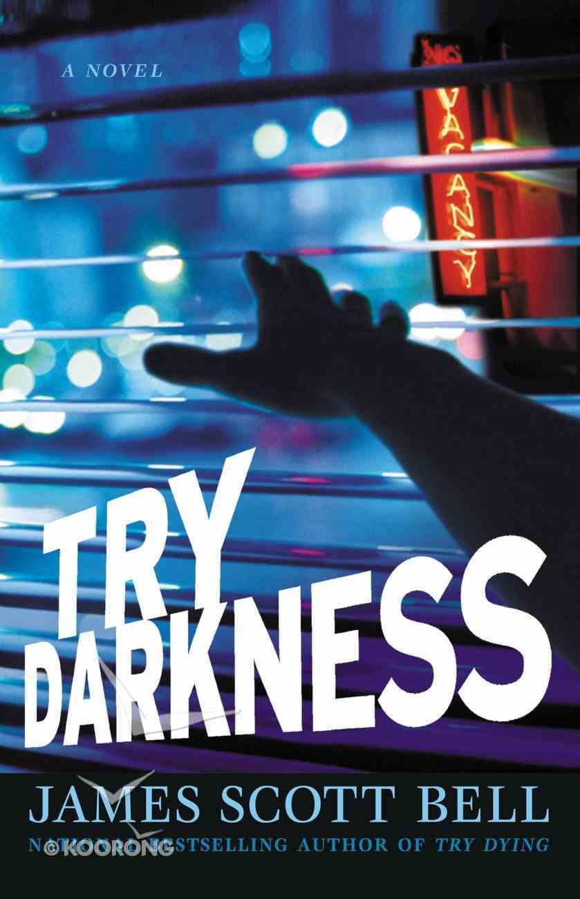 Try Darkness eBook