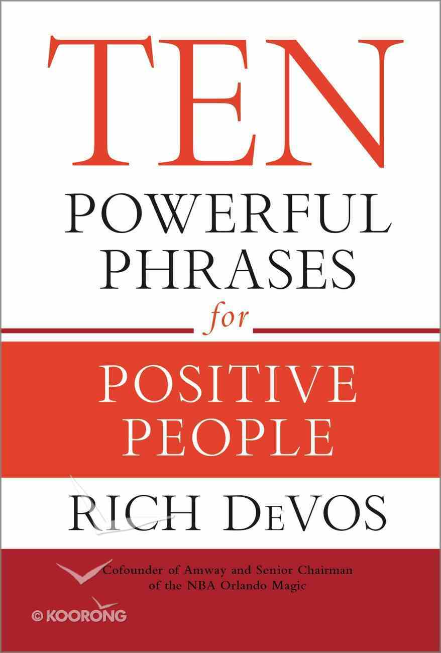 Ten Powerful Phrases For Positive People eBook
