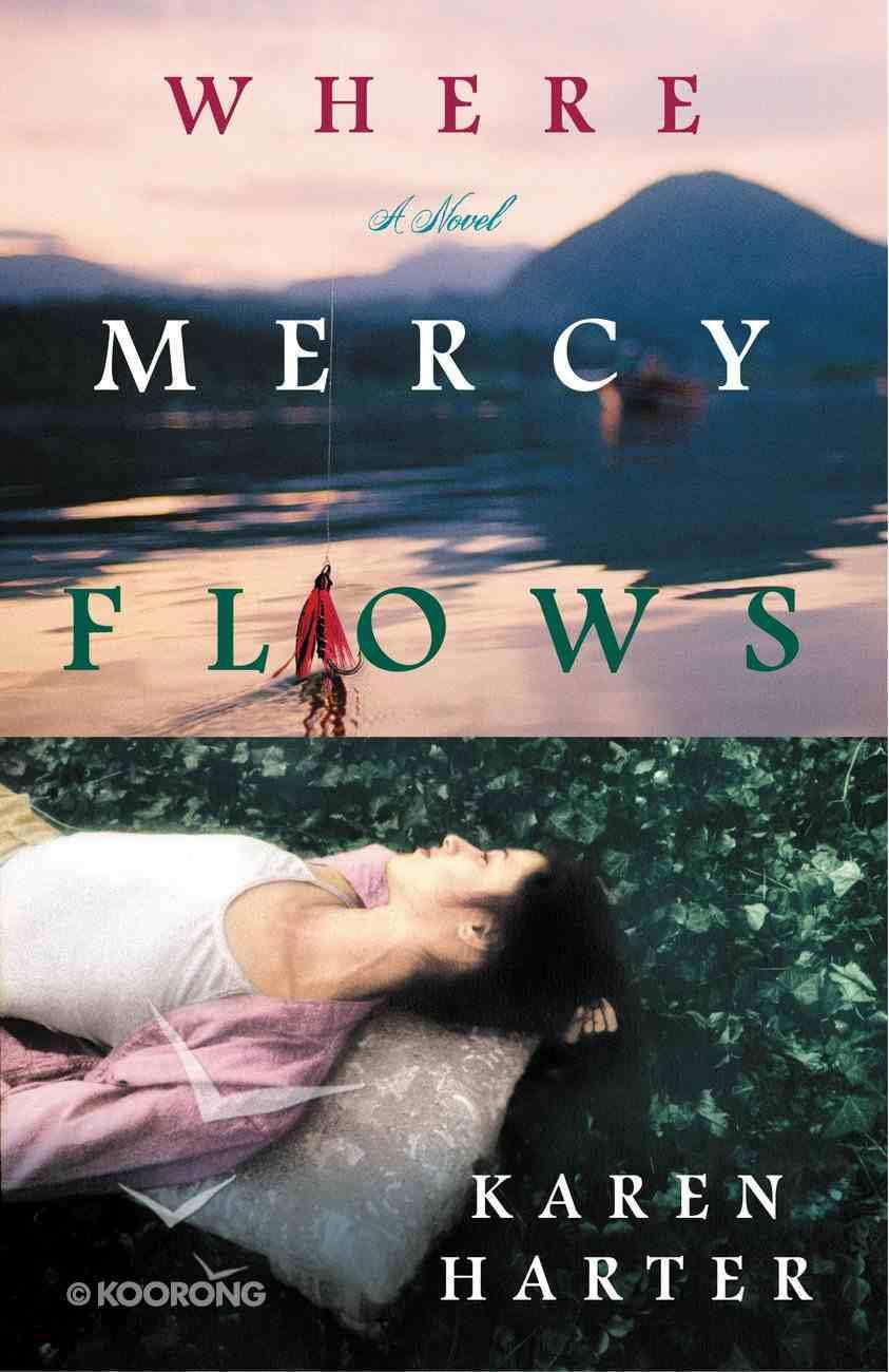 Where Mercy Flows eBook