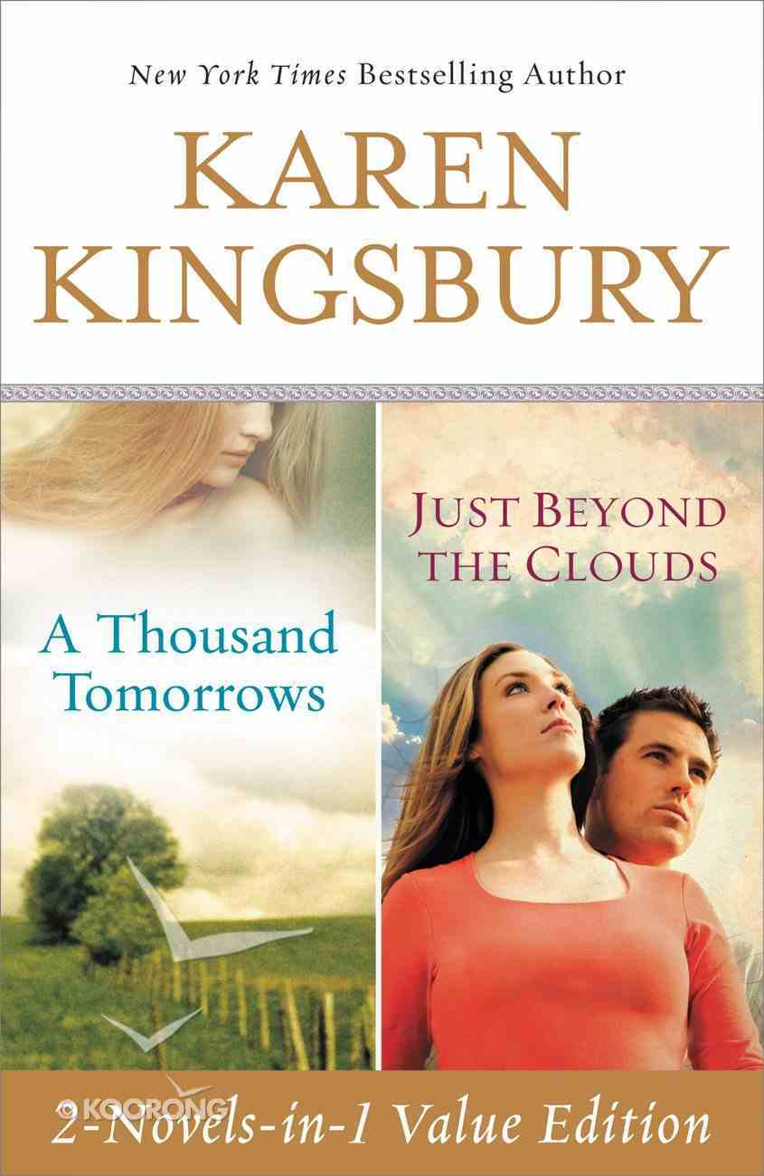 A Thousand Tomorrows & Just Beyond the Clouds Omnibus eBook