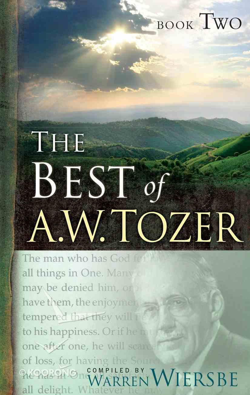 The Best of A. W. Tozer Book Two eBook