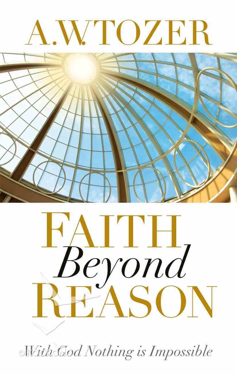 Faith Beyond Reason eBook