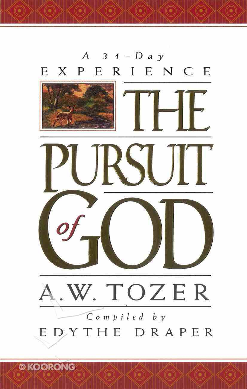 Pursuit of God: A 31-Day Experience eBook