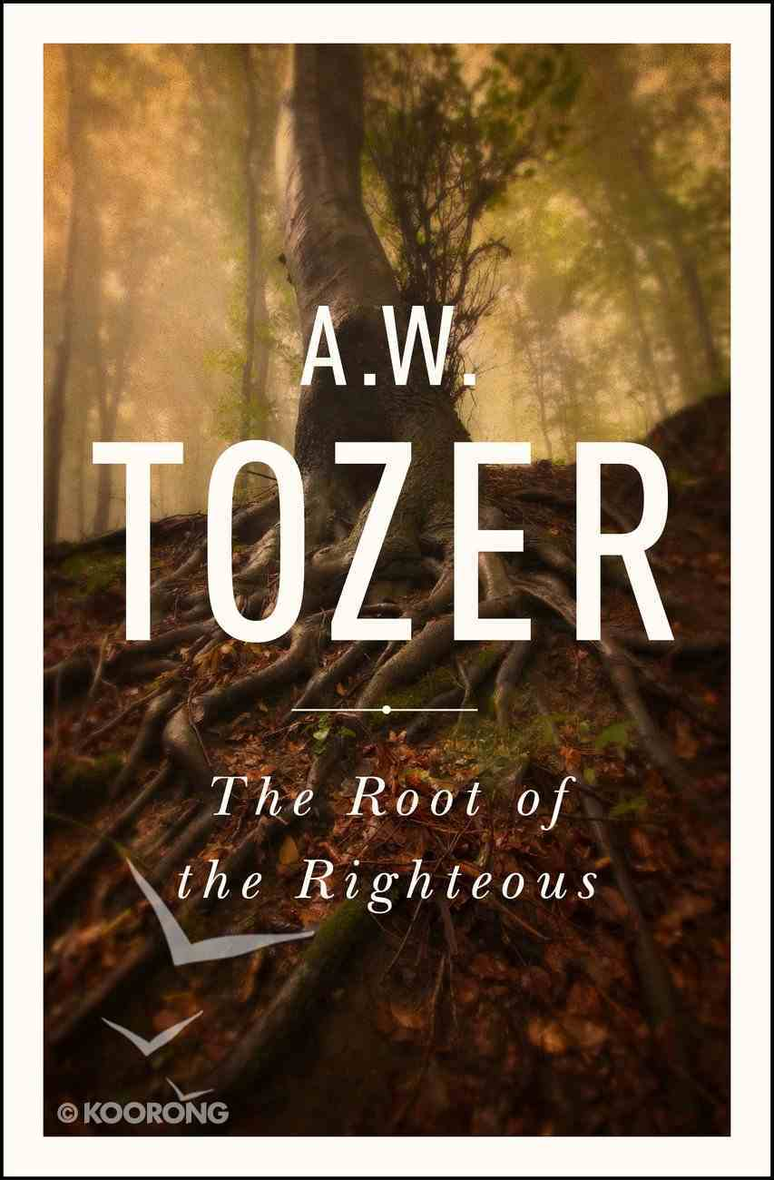 The Root of the Righteous eBook